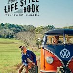 [MAGAZINE] VOLKSWAGEN LIFE STYLE BOOK by Cal